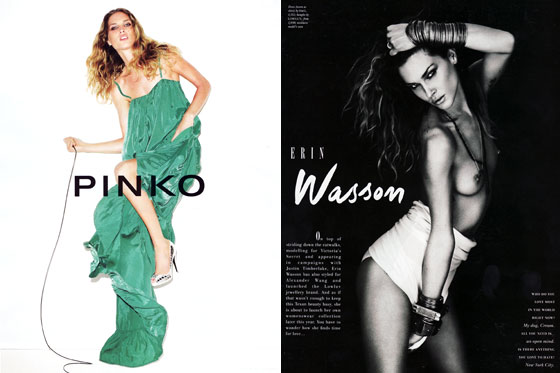 Erin Wasson stars in the Pinko campaign and made a cameo in the new <em>Love</em> magazine. In case that wasn't enough Wasson for you, she removed her top.