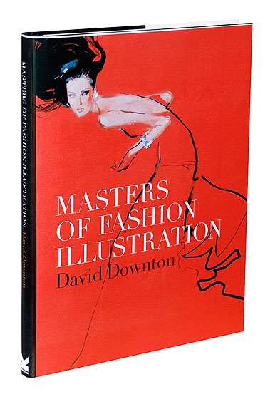 The cover for <em>Masters of Fashion Illustration</em>, by David Downton.